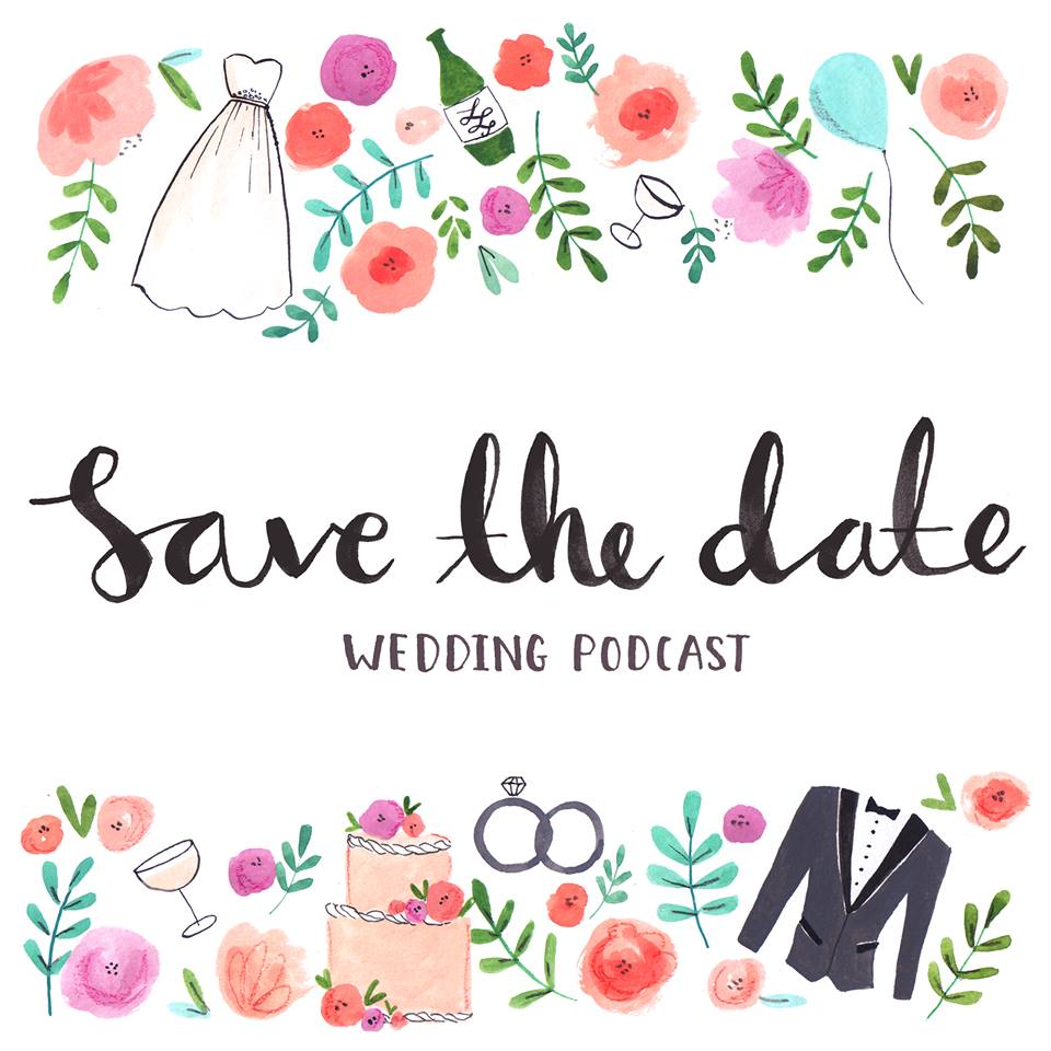 Save the Date Wedding Podcast